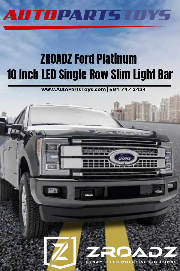 Zroadz Ford Platinum 10 Inch Led Single Row Slim Light Bar In 2020 Car Parts And Accessories Car Interior Accessories Jeep Parts