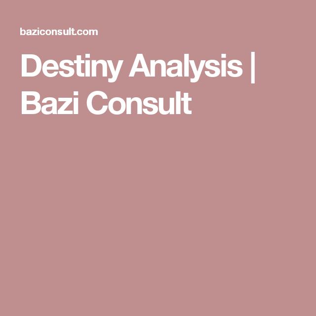 Destiny Analysis | Bazi Consult | Feng Shui