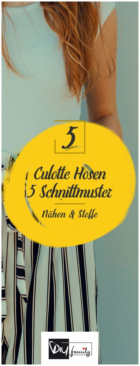 Culotte-Hosen – 5 abwechslungsreiche Schnittmuster - DIY-Family