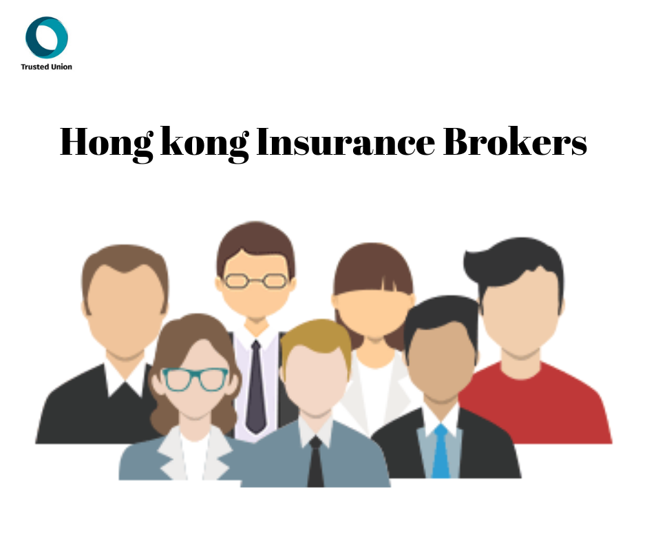 Trusted Union Is An Independent Hong Kong Insurance Brokerage Our Insurance Brokers Have Over A Decade Of Insuranc With Images Insurance Broker Insurance