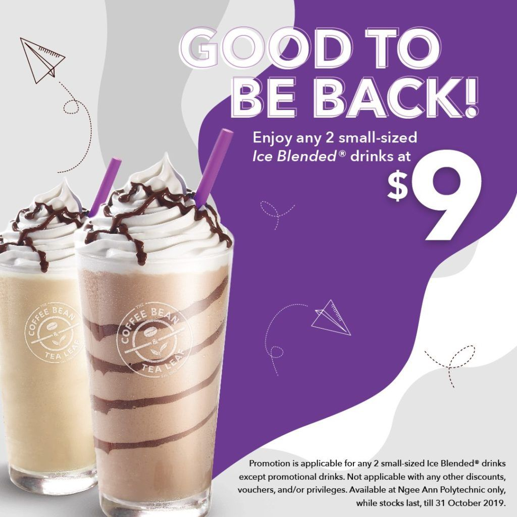 The Coffee Bean Tea Leaf Singapore Ngee Ann Poly 2 Small Drinks At 9 Promotion Ends 31 Oct 2019 Tea Leaves Blended Drinks Coffee Beans