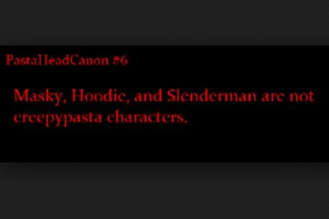 That plot twist just blew my mind. What the fudge are they then?? Oh, the depression XD DX WAIT! Marble Hornet characters? Are they claiming the Creepypasta Fandom stole Tim and Brian (Masky/Hoodie) from Marble Hornets? :O
