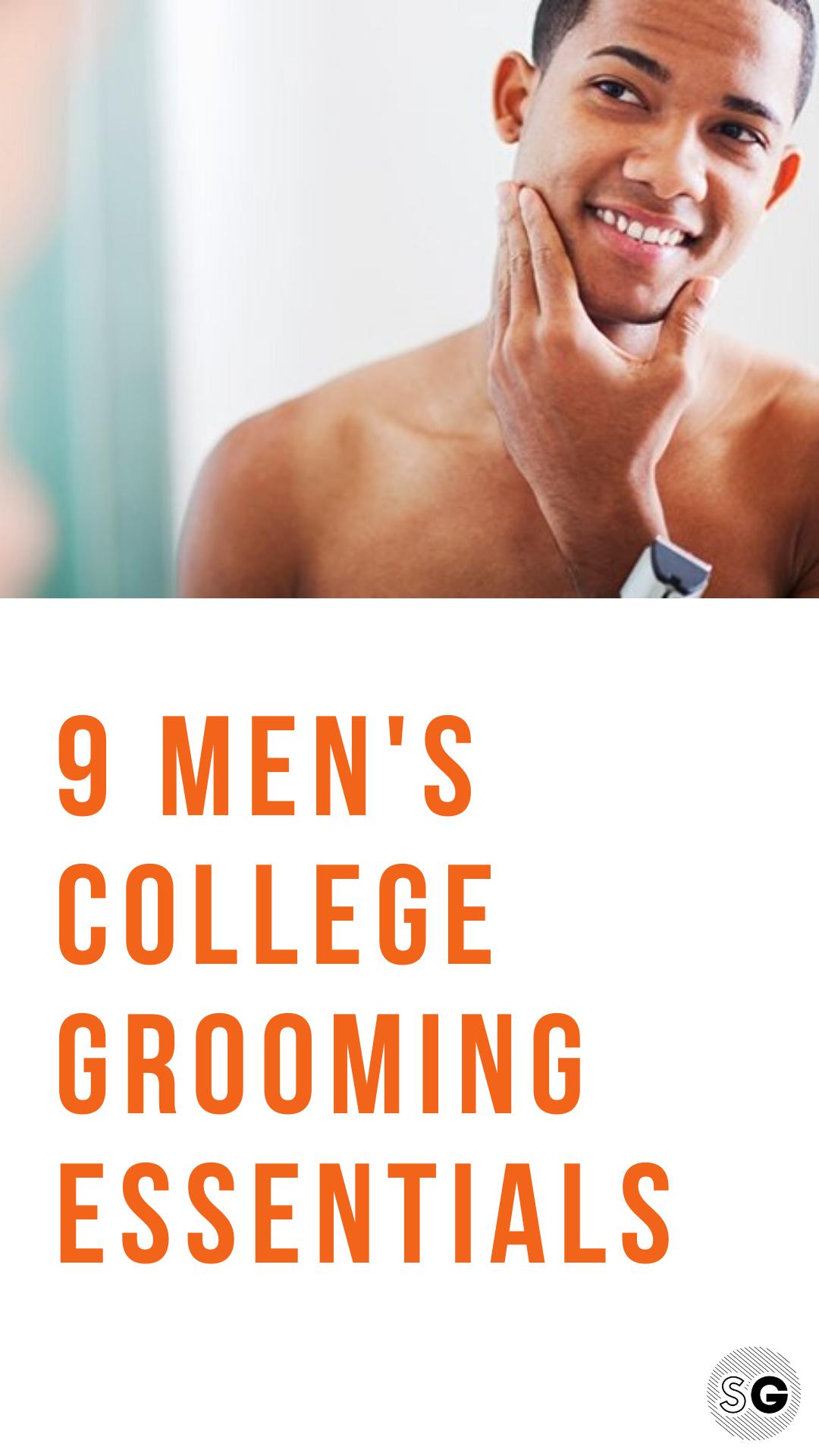 9 Men's Grooming Essentials for College Guys Guys