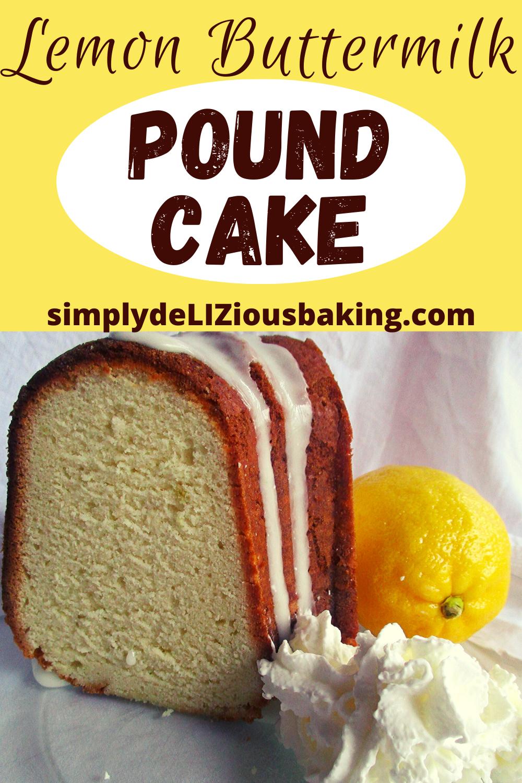 Easy Southern Lemon Pound Cake Simply Delizious Baking Recipe In 2020 Buttermilk Pound Cake Lemon Buttermilk Pound Cake Recipes