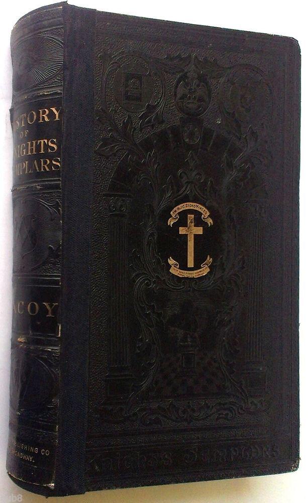For Sale: 1874 ANTIQUE KNIGHTS TEMPLARS HISTORY Book FREEMASONRY MASONIC Occult…