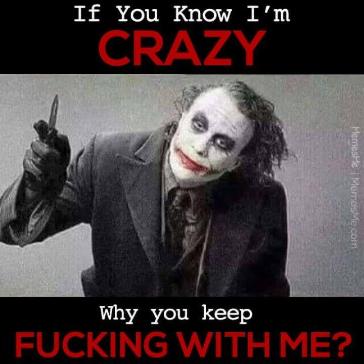 heath ledger the joker the dark knight meme if you know i m crazy