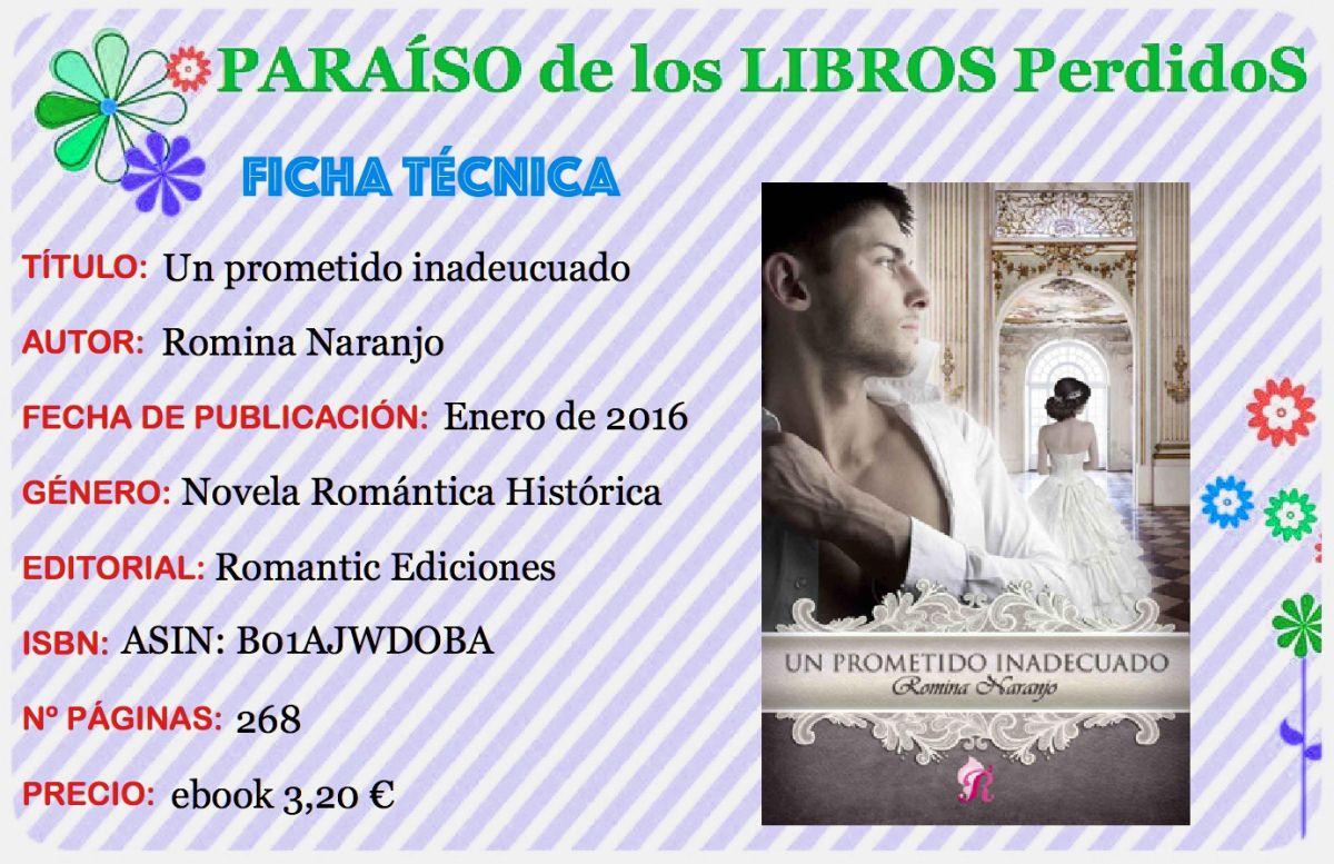 Romina Naranjo escribe Un prometido inadecuado y Romantic Ediciones es la…