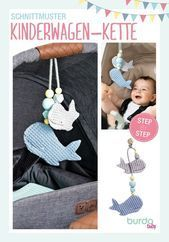 Photo of DIY stroller chain in whale shape | Easy step-by-step: sewing and crafting instructions …, #Bastela …