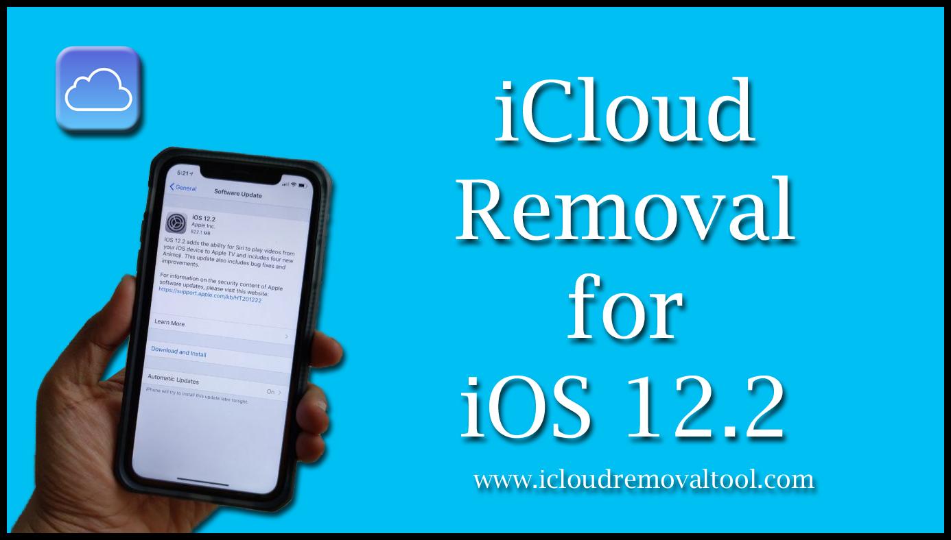 iCloud Removal for iOS 12 2 - iCloud Removal Tool | iCloud
