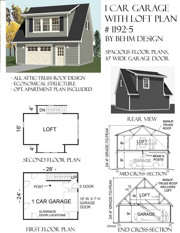 1192 5 24 X 28 1 Car Garage Plan With Loft Behm Garage Plans Garage Plans With Loft Loft Plan Garage Plans