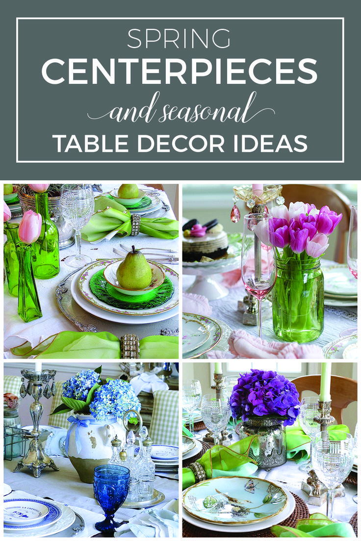 Spring Centerpieces And Seasonal Table Decor Ideas | Spring Tablescapes  With DIY Flower Arrangements | Rustic Spring Table Decorations | Simple Spring  Table ...