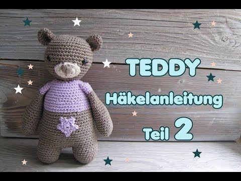 Teddy Häkelanleitung TEIL 1, Schmusebär häkeln - YouTube   Robótki ...