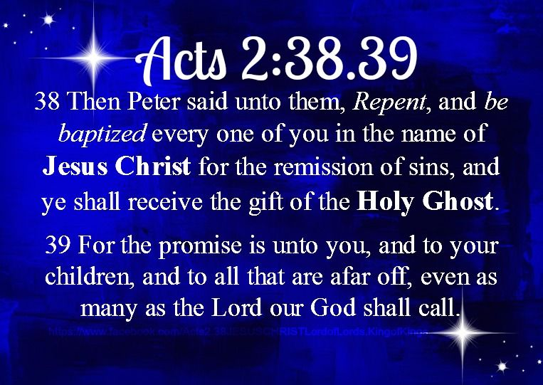Acts 2 38 King James Version Kjv 38 Then Peter Said Unto Them Repent And Be Baptized Every O Inspirational Scripture Names Of Jesus Names Of Jesus Christ