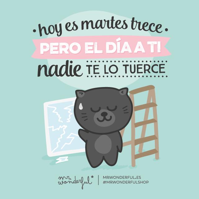 En Martes Ni Te Cases Ni Te Embarques Con Imagenes Frases