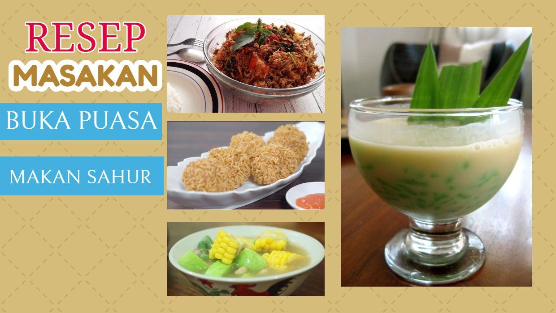 Resep Masakan Buka Puasa Sederhana Dan Menu Sahur Resep Masakan Makanan Masakan