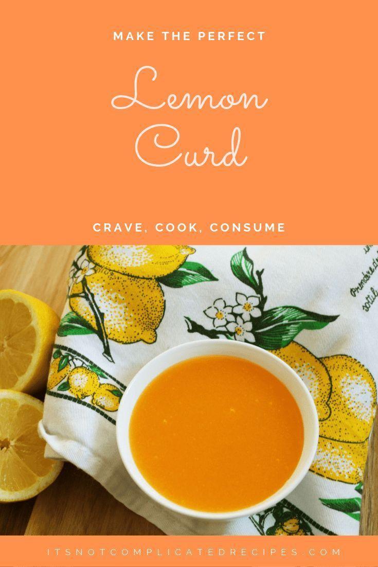 Classic Lemon Curd The Best Lemon Curd |
