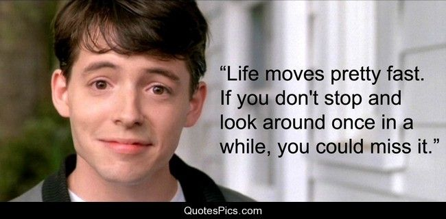 ferris bueller's day off Google Search Movie quotes