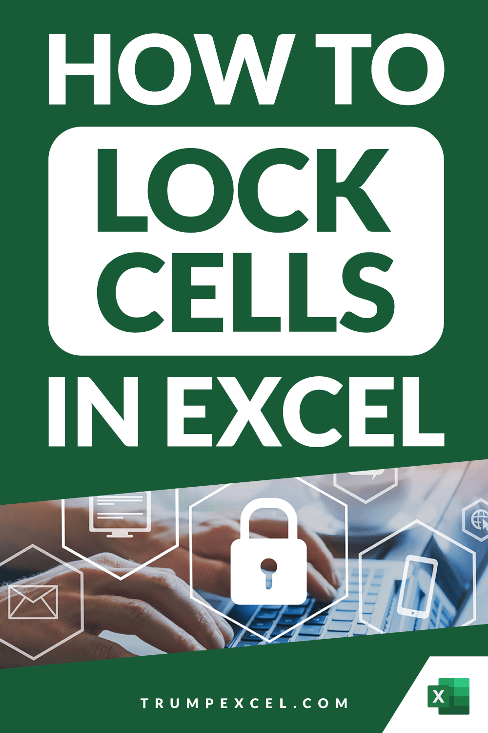 How to Lock Cells in Excel (Step-by-Step Tutorial