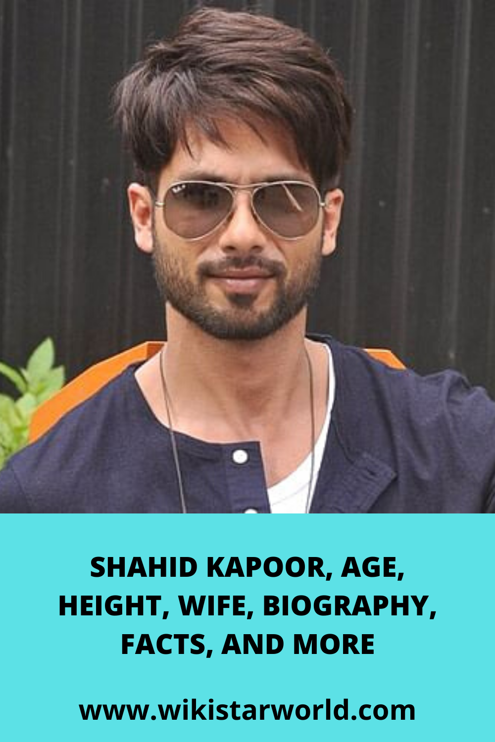 Shahid Kapoor, AGE, HEIGHT, WIFE, BIOGRAPHY, FACTS, AND