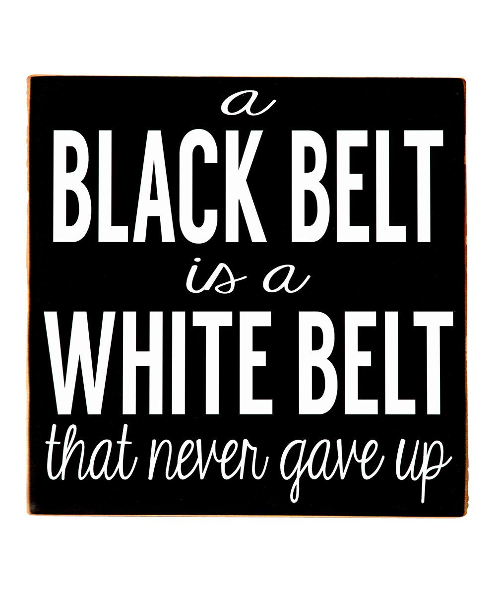Taekwondo Quotes Loving This 'black Belt' Wall Art On Zulily Zulilyfinds  Mad's