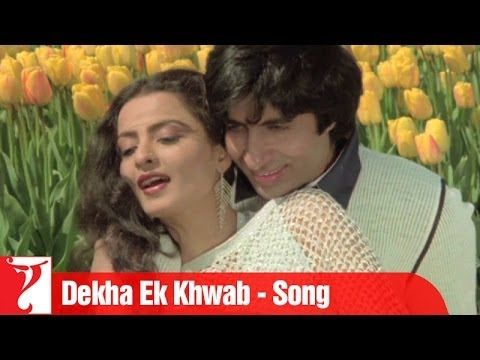 Dekha Ek Khwab Song Silsila Love Songs Hindi Hindi Old Songs Film Song