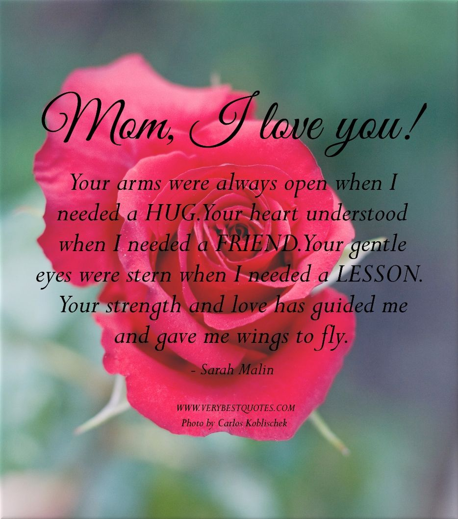 mother\u002639;s day quotes and sayings  Mom I love you quotes