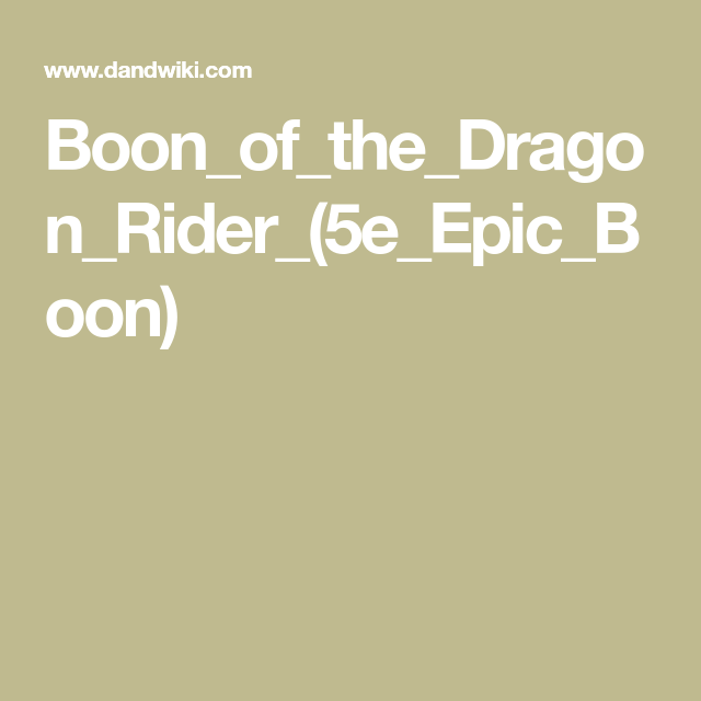 Boon_of_the_Dragon_Rider_(5e_Epic_Boon) | Salaseer - the Dragonborn