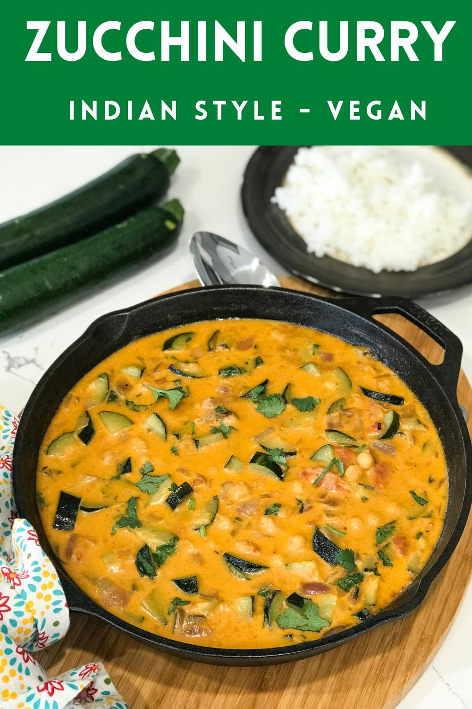 Zucchini Curry Indian Zucchini Chickpeas Curry Recipe In 2020 Vegan Recipes Easy Zucchini Curry Best Vegetable Recipes
