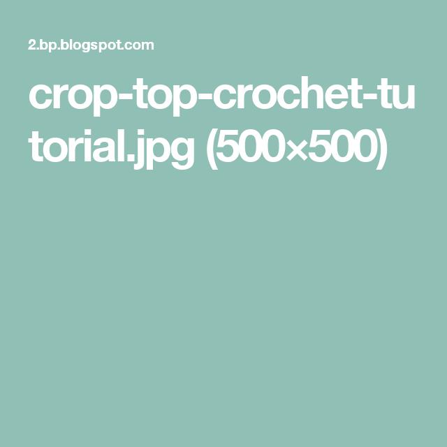 crop-top-crochet-tutorial.jpg (500×500)