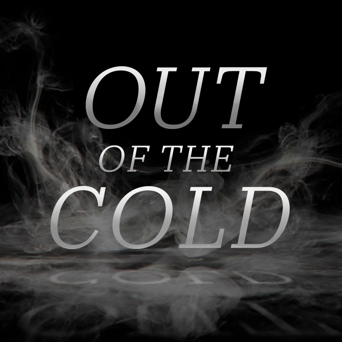 Listen to Out of the Cold episodes free, on demand. True