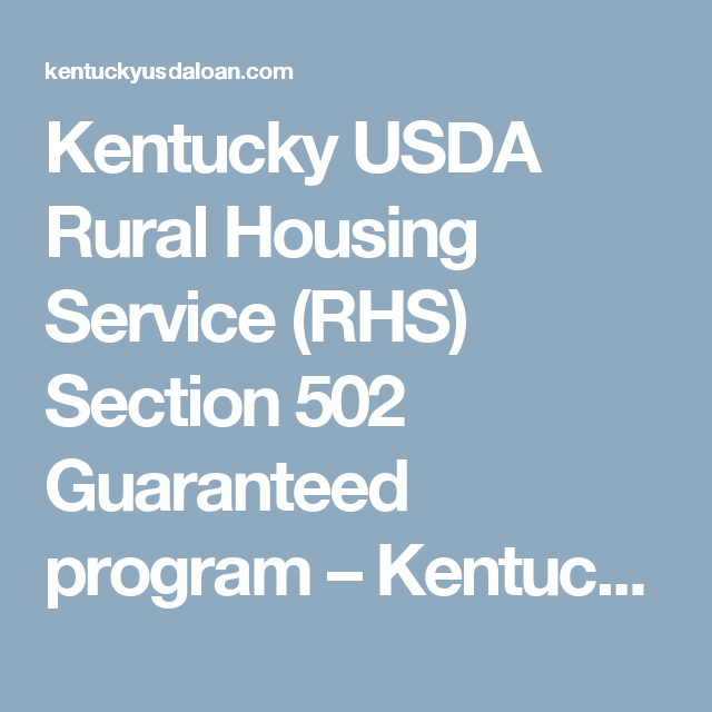 Kentucky USDA Rural Housing Service (RHS) Section 502 Guaranteed Program U2013  Kentucky USDA Rural