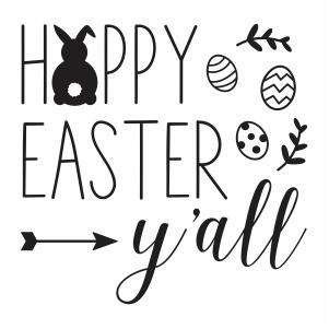 Happy Easter Yall Vector File Easter Svg Easter Svg Files Easter Images