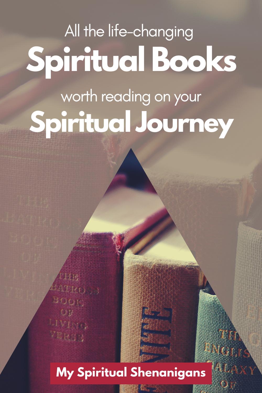 Life Changing Spiritual Books Worth Reading On Your Spiritual Journey In 2020 Spirituality Books Subconscious Mind Power Motivational Books