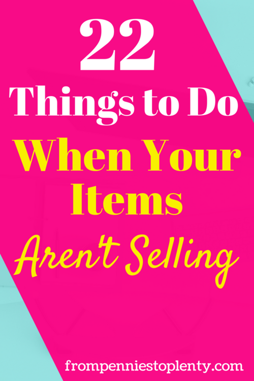 24 Things To Do When Your Poshmark Items Aren T Selling Checklist From Pennies To Plenty Ebay Selling Tips Selling Clothes Online Ebay Business