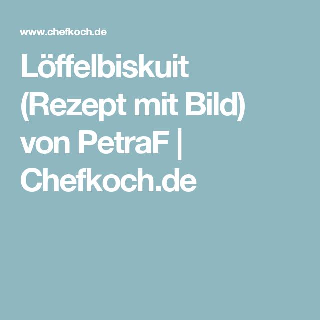 Löffelbiskuit von PetraF | Chefkoch