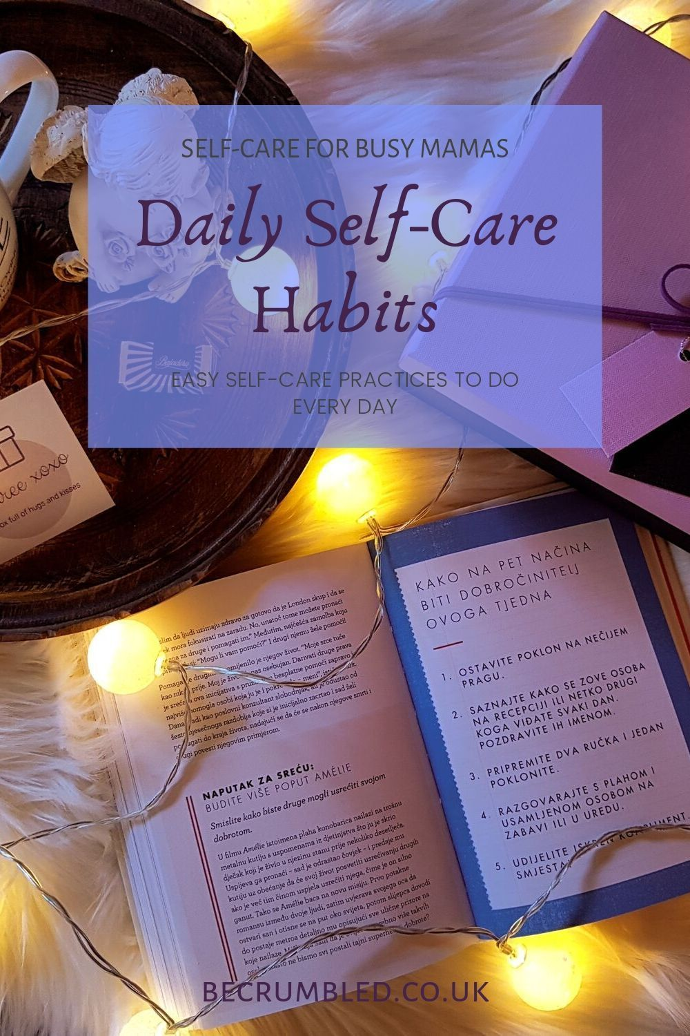 7 Awesome Daily Self Care Practices For Busy Mamas Self Care