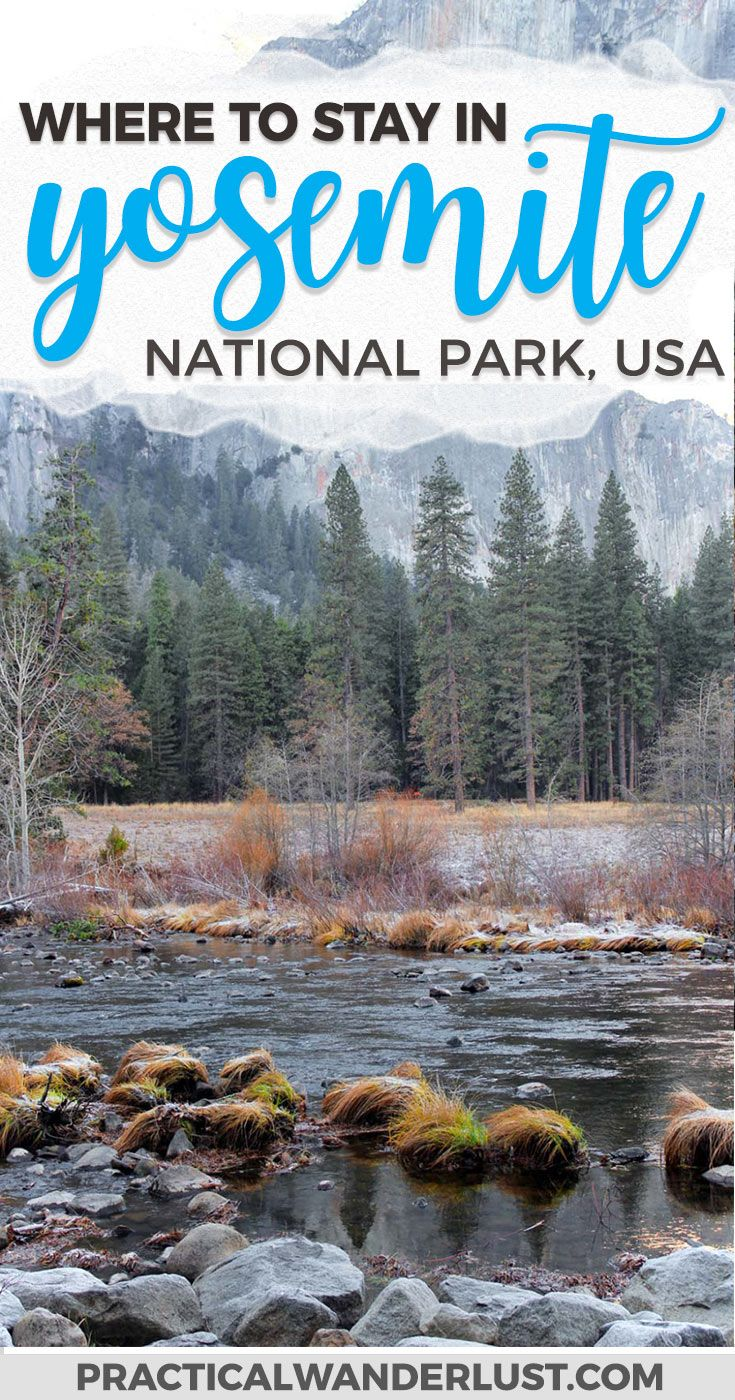 Where to Stay Near Yosemite National Park