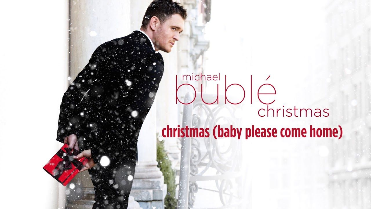 Michael Bublé Christmas (Baby Please Come Home