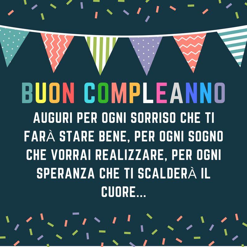 Auguri Per Ogni Sorriso Che Ti Fara Stare Bene Per Ogni Sogno Che Vorrai Realizzare Per Ogni Speranz Buon Compleanno Buon Compleanno Nipote Compleanno Nipote