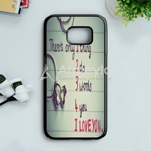 I Love You Samsung Galaxy S7 Edge Case | armeyla.com