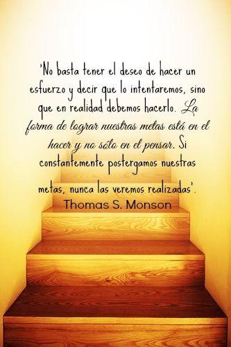 lds, frases, sociedad de socorro, Thomas S. Monson, metas
