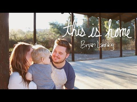 """Watch """"This Is Home - Bryan Lanning (Official Music Vide…"""" on YouTube This Is Home - Bryan Lanning #ThisIsHomeMusicVideo"""