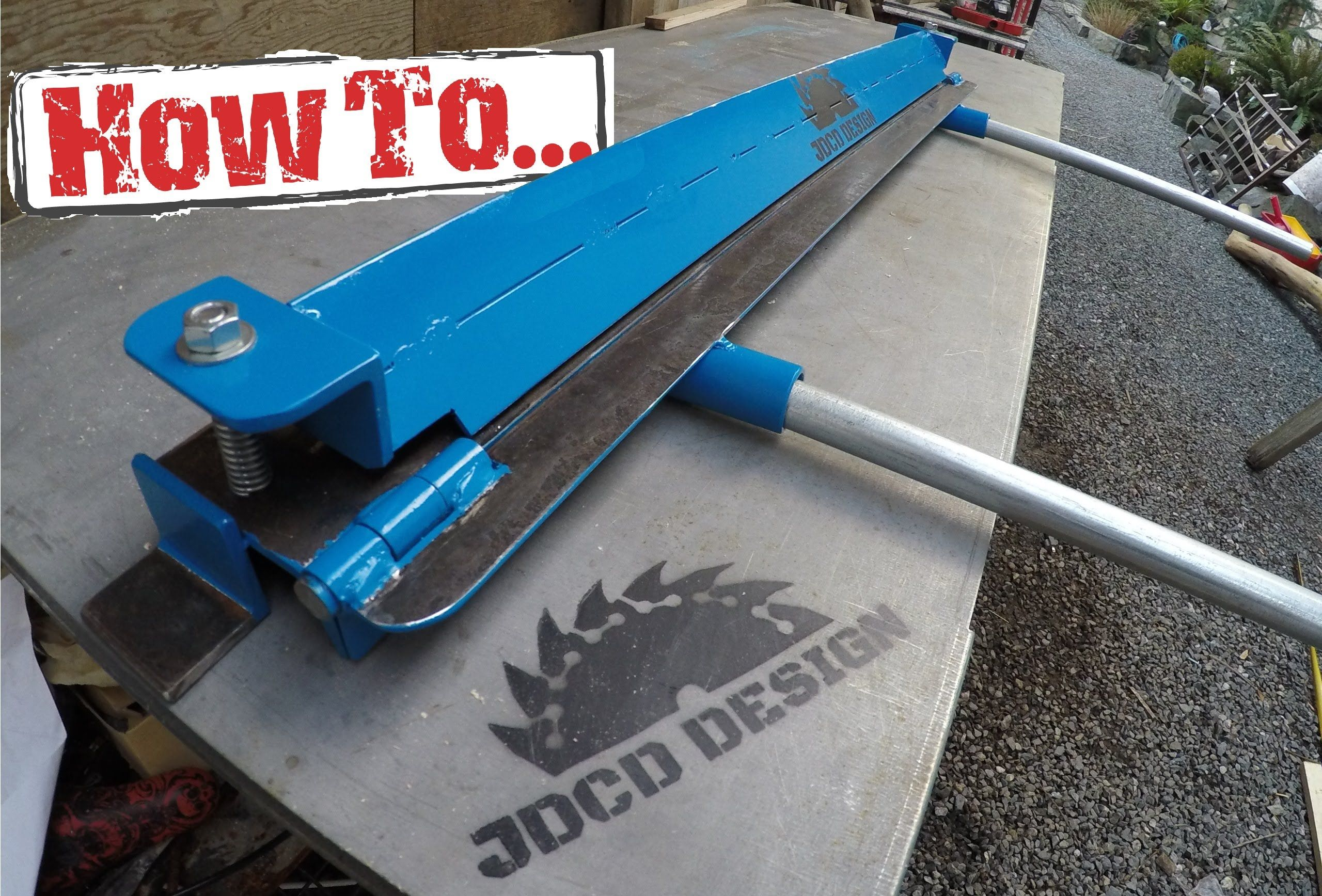 How To Home Made Sheet Metal Brake Built On A Budget Sheet Metal Brake Sheet Metal Sheet Metal Bender
