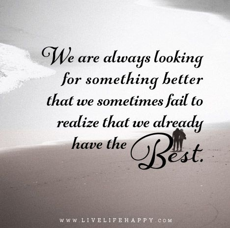 We Are Always Looking Live Life Happy Inspirational Quotes God True Quotes Confirmation Quotes