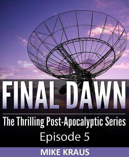"""Final Dawn: Episode 5""  ***  Mike Kraus  (2012)"