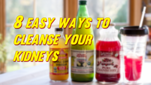 8 Easy Ways to Cleanse Your Kidneys | Advanced Urology Institute