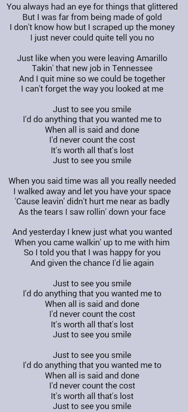Tim Mcgraw Just To See You Smilethis Song Brings Me To Tears
