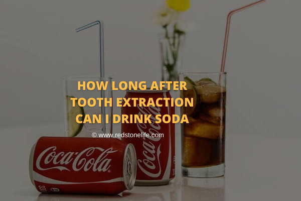 How Long After Tooth Extraction Can You Drink Soda Tooth Extraction Mouth Healthy Gum Disease