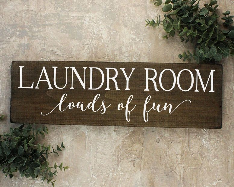 Loads Of Fun Laundry Room Sign Laundry Room Decor Signs Laundry Decor Kitchen Decor Signs