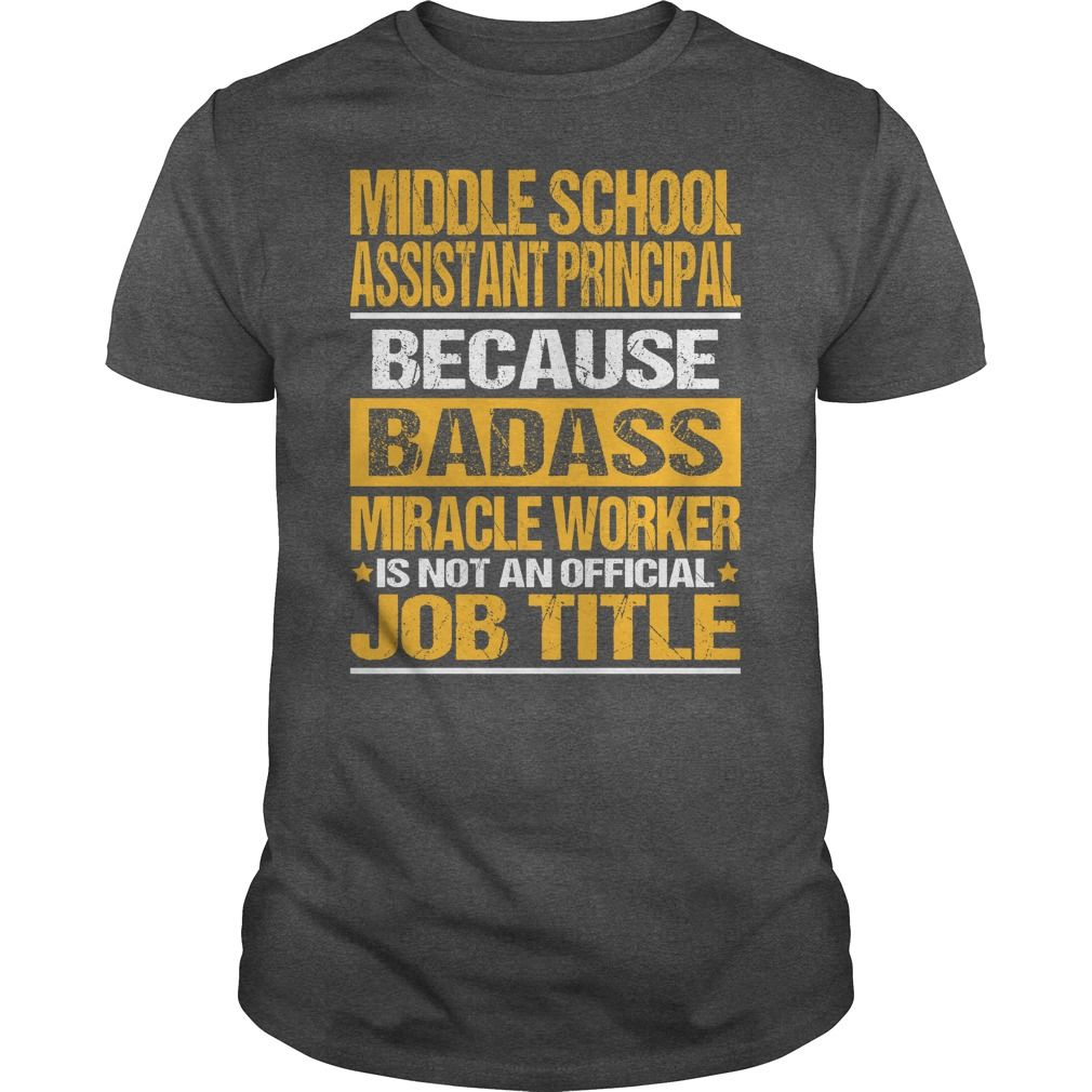 Awesome Tee For Middle School Assistant Principal T-Shirts, Hoodies. Check Price…